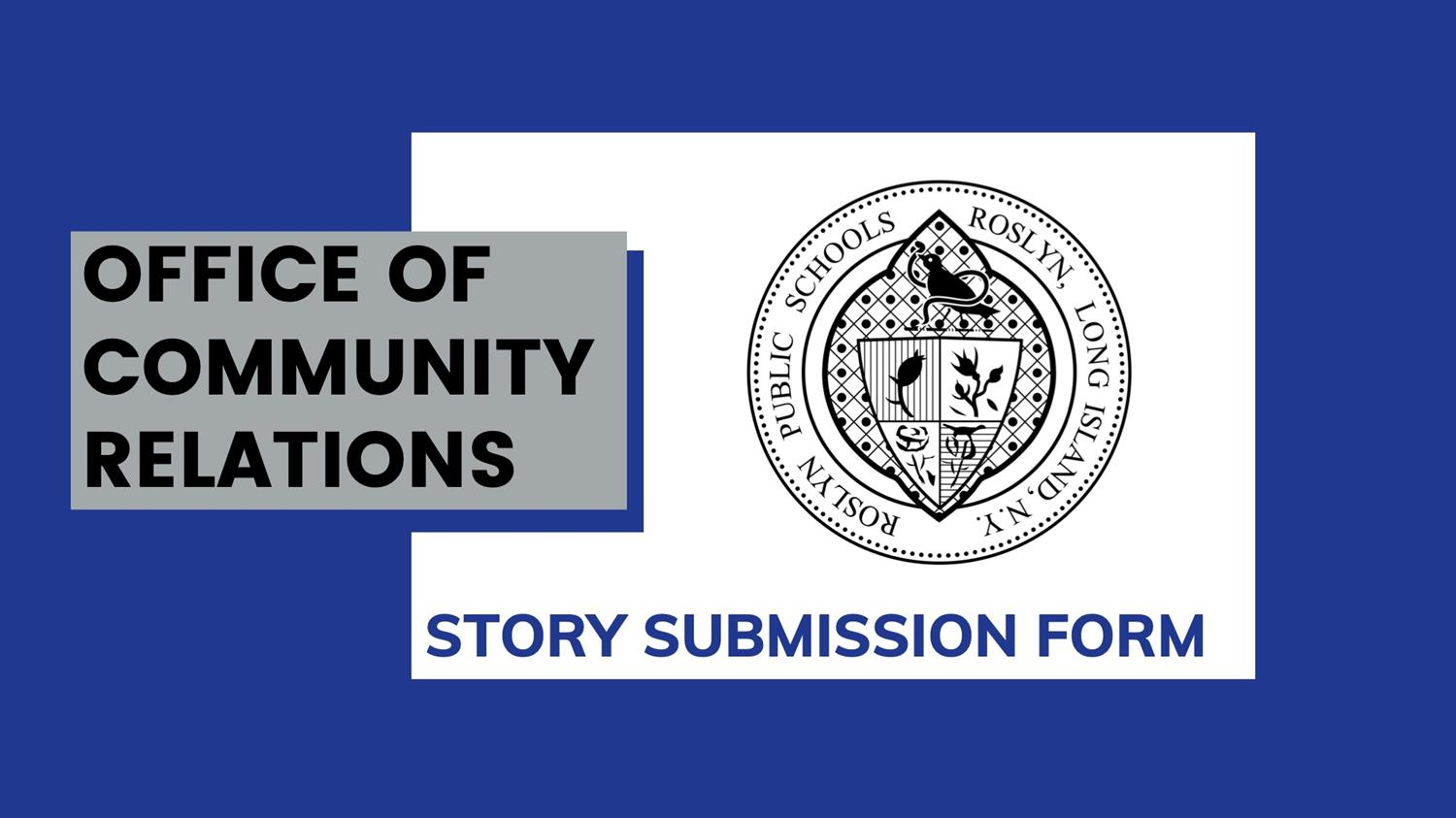 Office of Community Relations STORY SUBMISSION FORM